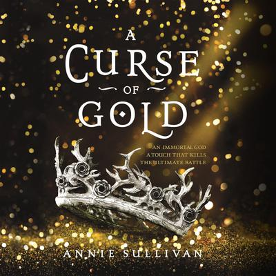A Curse of Gold Audiobook, by Annie Sullivan