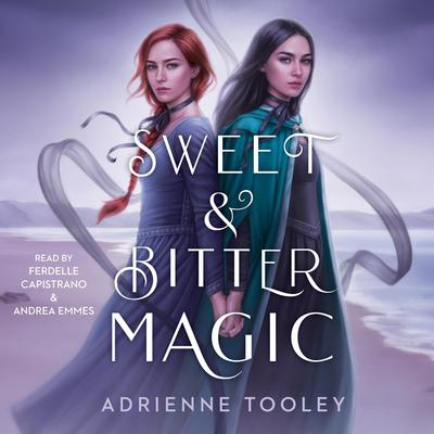 Sweet & Bitter Magic Audiobook, by Adrienne Tooley