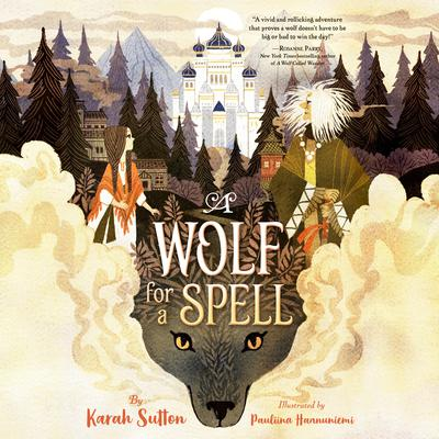 A Wolf for a Spell Audiobook, by