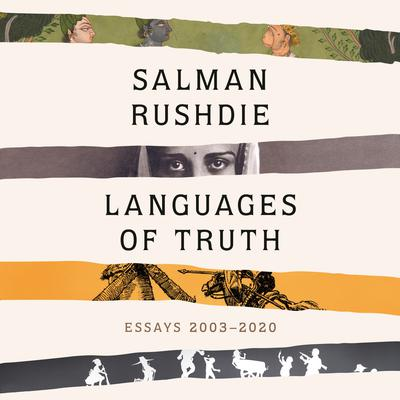 Languages of Truth: Essays 2003-2020 Audiobook, by