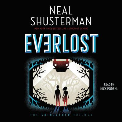 Everlost Audiobook, by