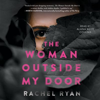 The Woman Outside My Door Audiobook, by Rachel Ryan