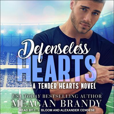 Defenseless Hearts Audiobook, by Meagan Brandy