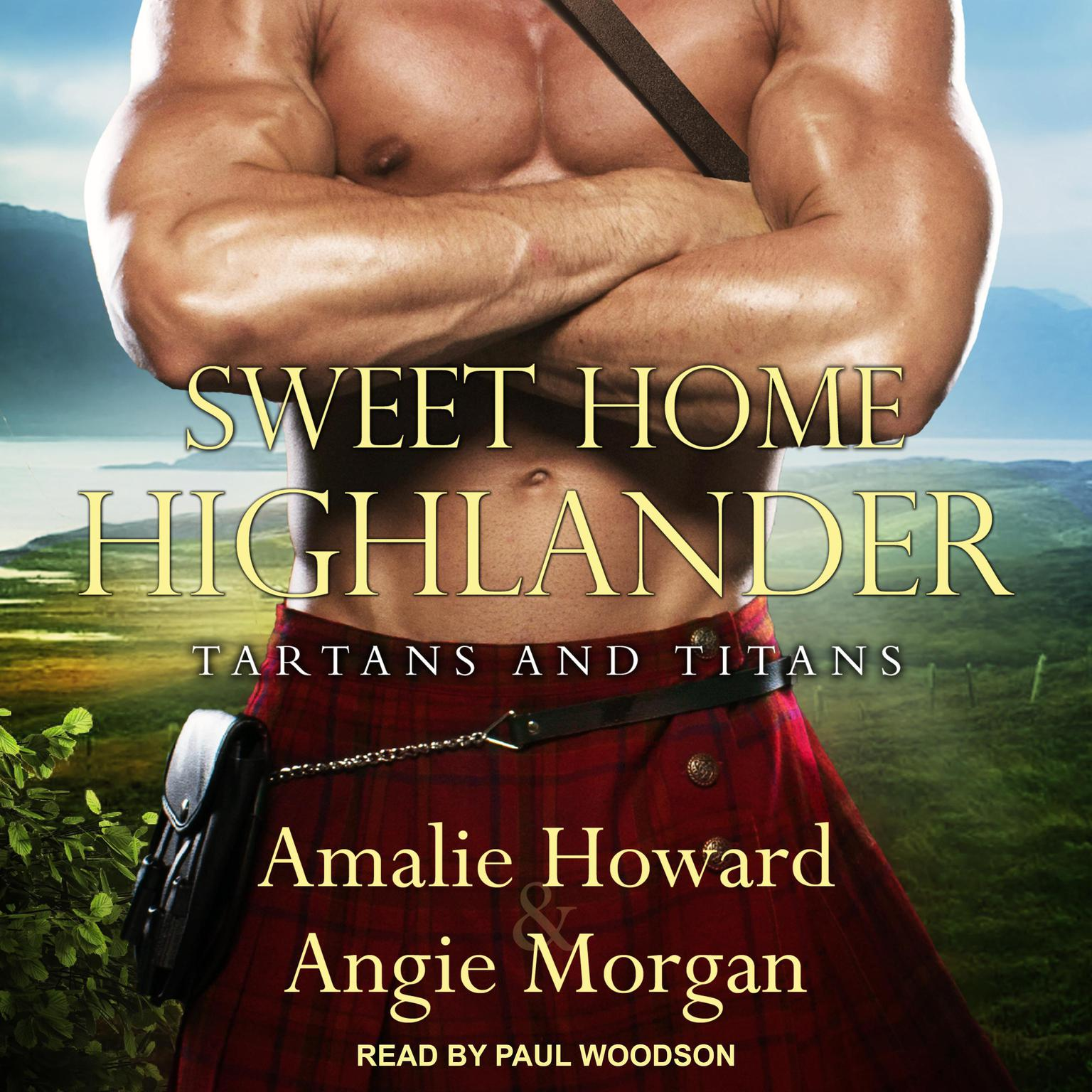 Sweet Home Highlander Audiobook, by Angie Morgan