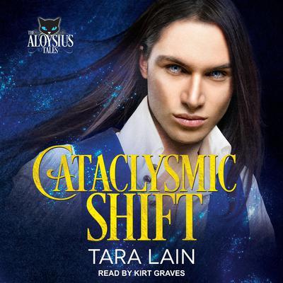 Cataclysmic Shift Audiobook, by Tara Lain
