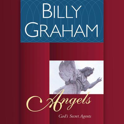 Angels: God's Secret Agents Audiobook, by