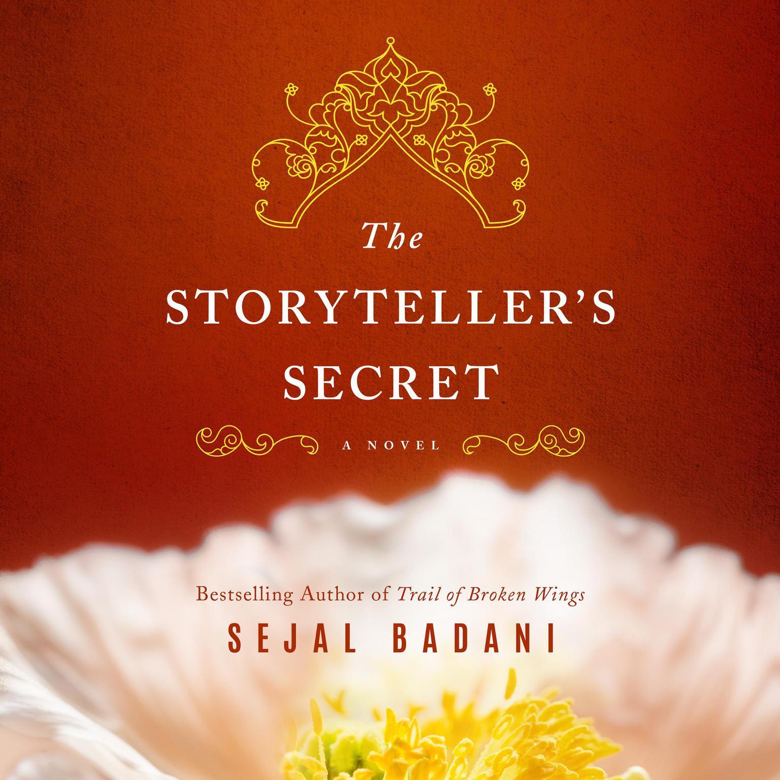The Storytellers Secret: A Novel Audiobook, by Sejal Badani