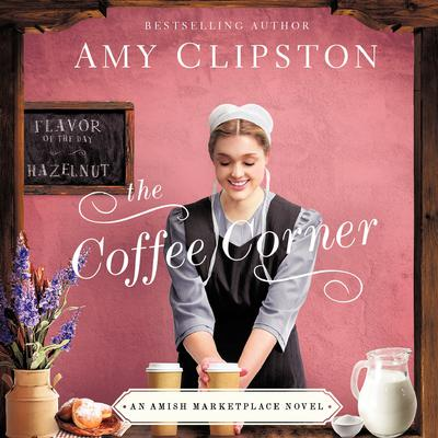 The Coffee Corner Audiobook, by Amy Clipston