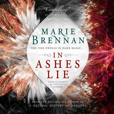 In Ashes Lie Audiobook, by Marie Brennan
