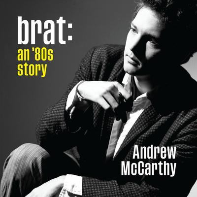 Brat: An '80s Story Audiobook, by