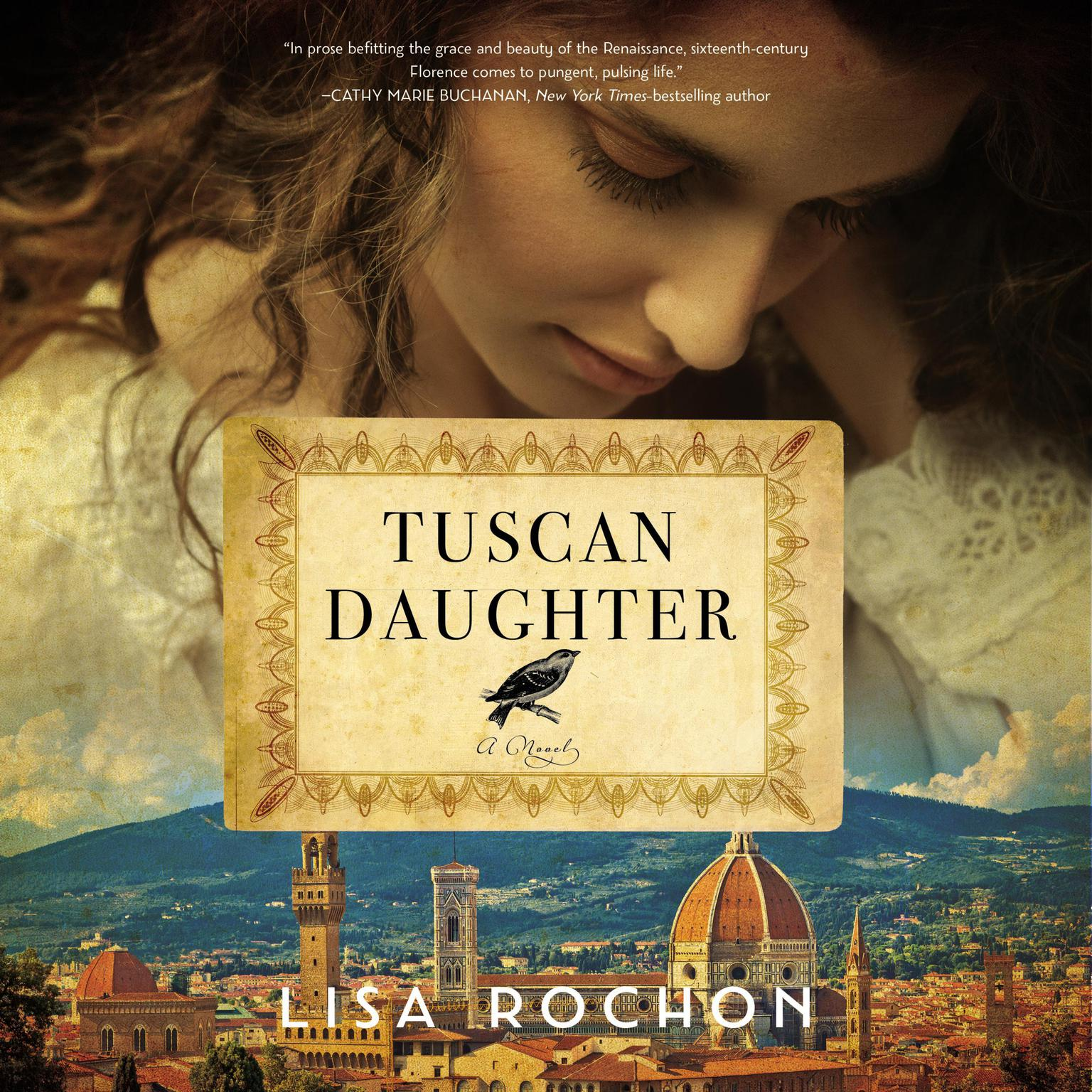 Tuscan Daughter: A Novel Audiobook, by Lisa Rochon