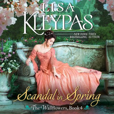 Scandal in Spring: The Wallflowers, Book 4 Audiobook, by