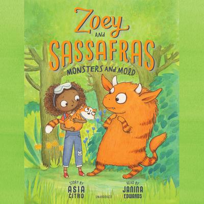 Zoey and Sassafras: Monsters and Mold Audiobook, by