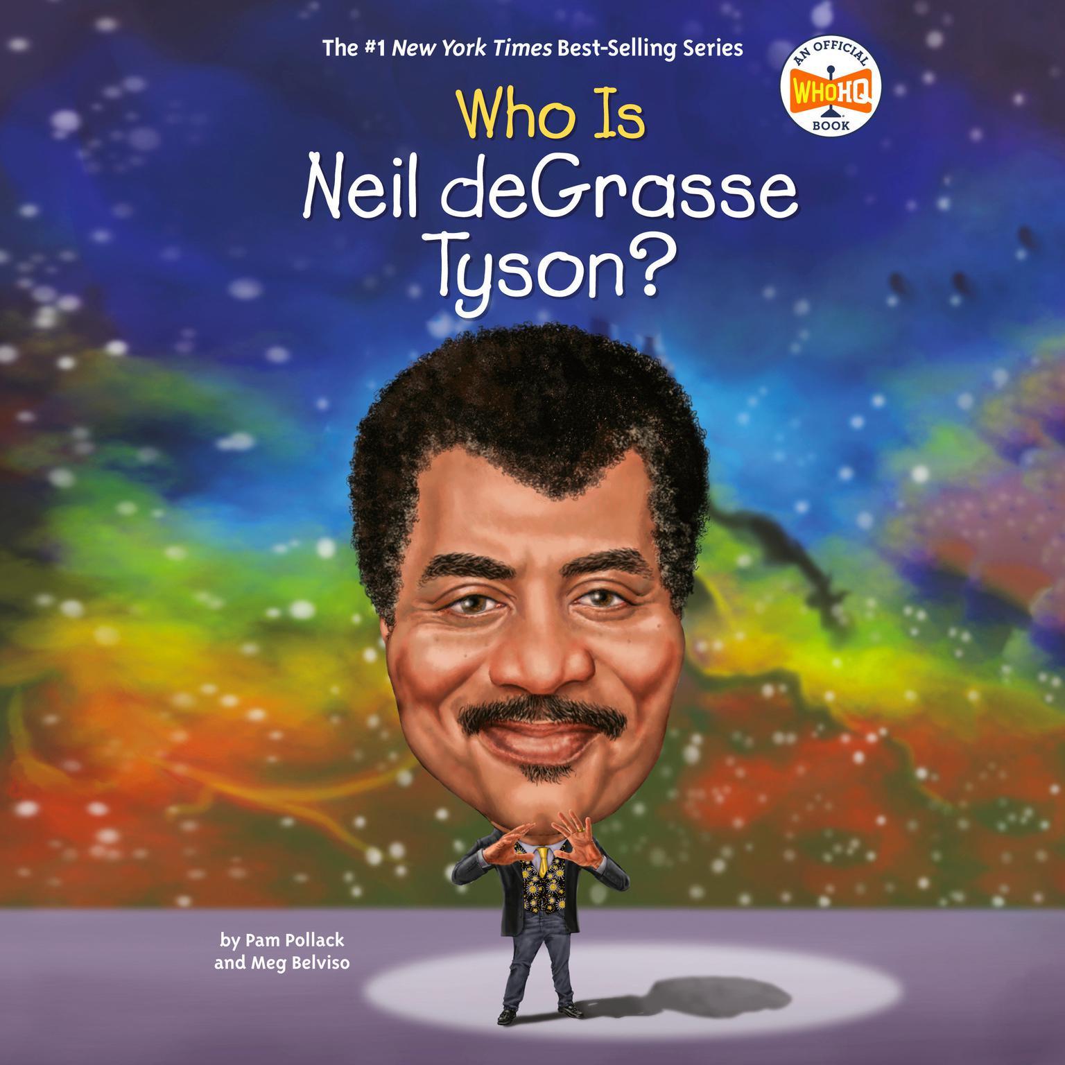 Who Is Neil deGrasse Tyson? Audiobook, by Meg Belviso