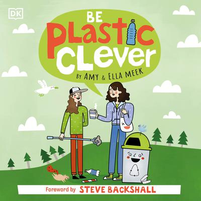 Be Plastic Clever Audiobook, by Author Info Added Soon