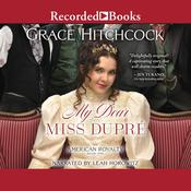 My Dear Miss Dupre Audiobook, by Grace Hitchcock