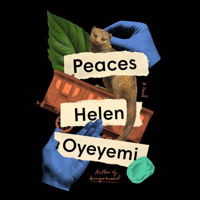 Peaces: A Novel Audiobook, by Helen Oyeyemi