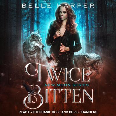Twice Bitten Audiobook, by Belle Harper