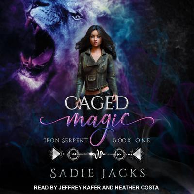 Caged Magic Audiobook, by Sadie Jacks