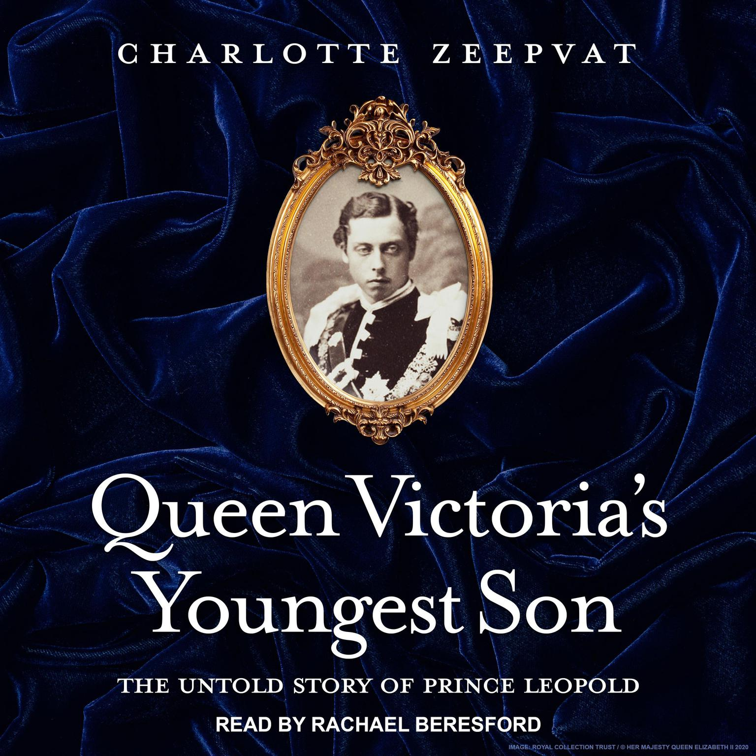 Queen Victorias Youngest Son: The Untold Story of Prince Leopold Audiobook, by Charlotte Zeepvat