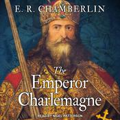 The Emperor Charlemagne Audiobook, by E.R. Chamberlin