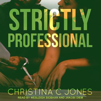 Strictly Professional Audiobook, by Christina C. Jones