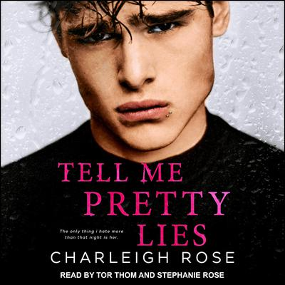 Tell Me Pretty Lies Audiobook, by