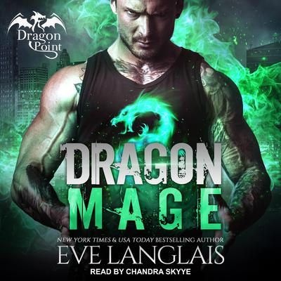 Dragon Mage Audiobook, by Eve Langlais