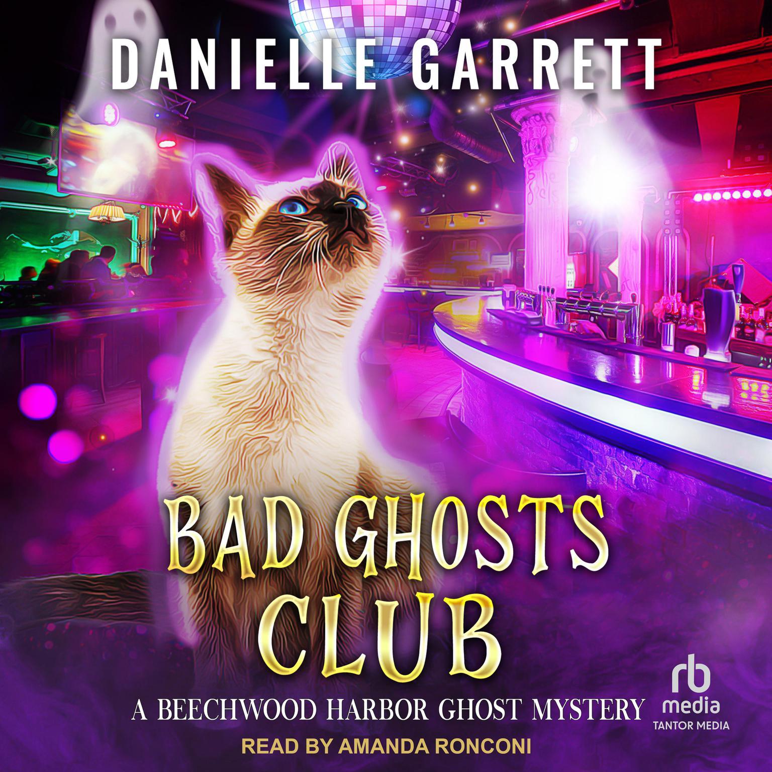 Bad Ghosts Club Audiobook, by Danielle Garrett