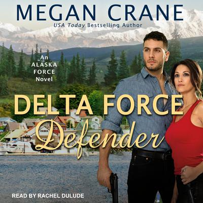 Delta Force Defender Audiobook, by