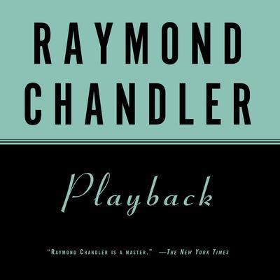 Playback Audiobook, by Raymond Chandler