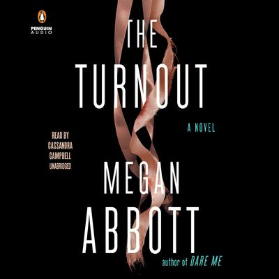 The Turnout Audiobook, by Megan Abbott