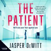 The Patient Audiobook, by Jasper DeWitt