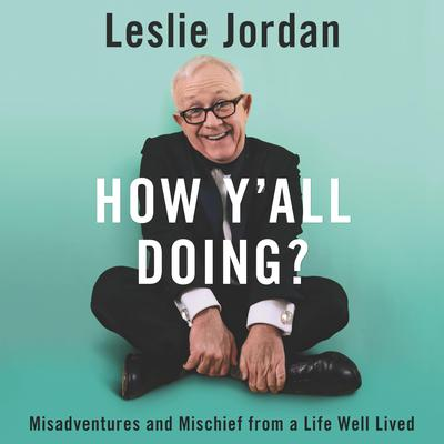 How Y'all Doing?: Misadventures and Mischief from a Life Well Lived Audiobook, by