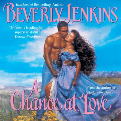 A Chance at Love Audiobook, by Beverly Jenkins