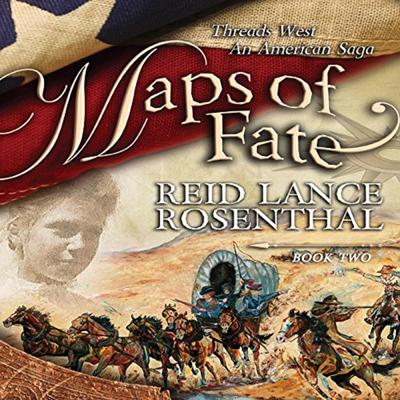 Maps of Fate Audiobook, by Reid Lance Rosenthal
