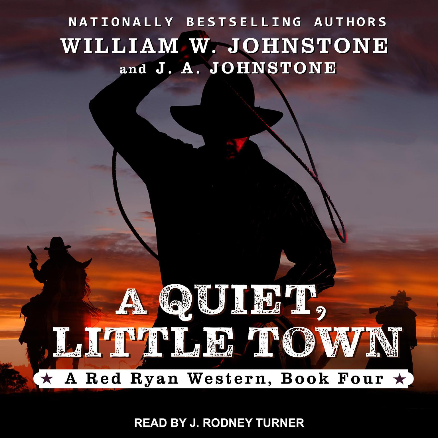 A Quiet, Little Town Audiobook, by J. A. Johnstone