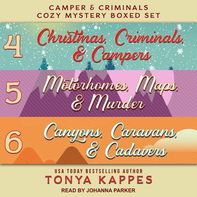 Camper and Criminals Cozy Mystery Boxed Set: Books 4-6 Audiobook, by