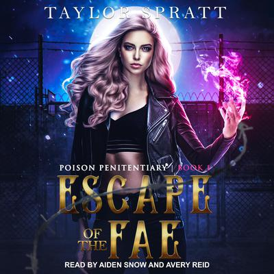 Escape of the Fae Audiobook, by Taylor Spratt