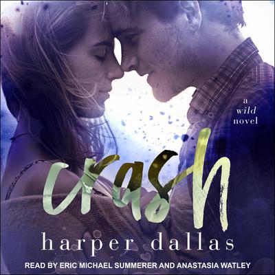 Crash Audiobook, by Harper Dallas