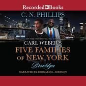 Carl Weber's Five Families of New York: Part 1: Brooklyn Audiobook, by C. N. Phillips