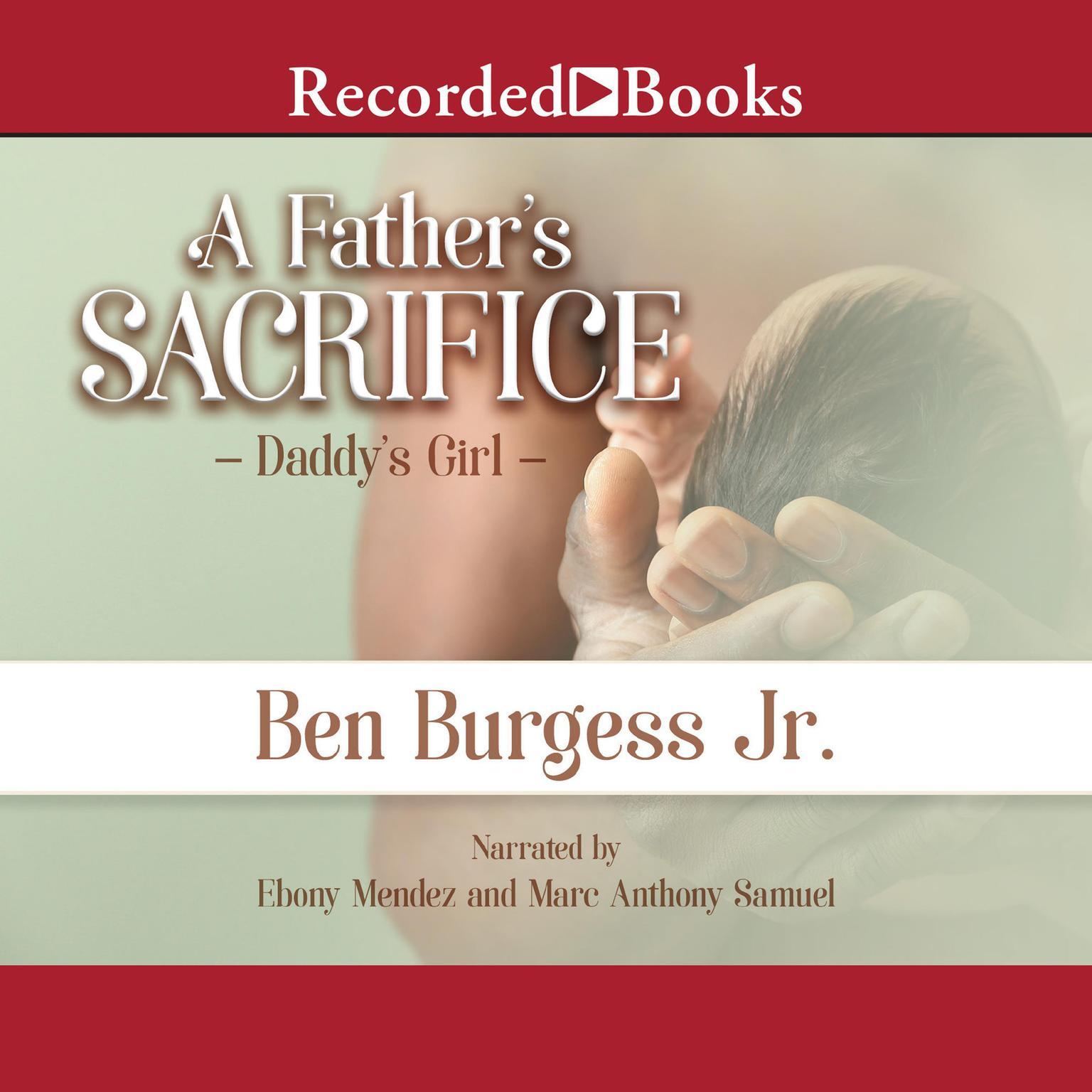 A Fathers Sacrifice Audiobook, by Ben Burgess