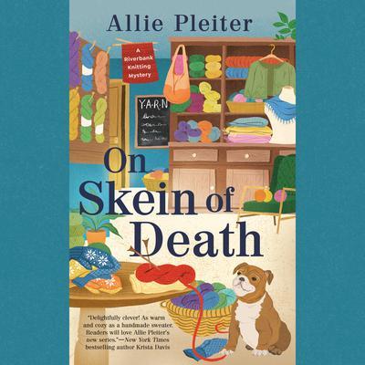 On Skein of Death Audiobook, by Allie Pleiter