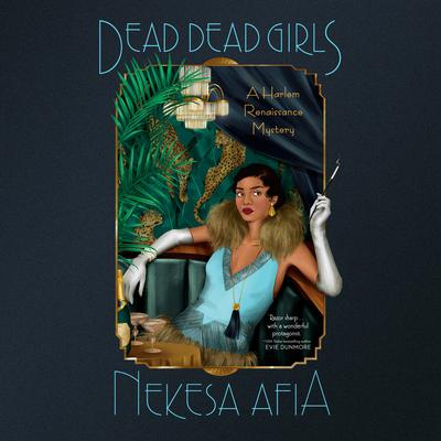 Dead Dead Girls Audiobook, by Nekesa Afia