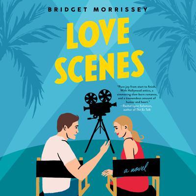 Love Scenes Audiobook, by Bridget Morrissey