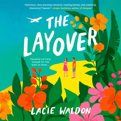 The Layover Audiobook, by Lacie Waldon