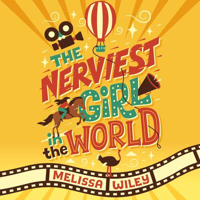 The Nerviest Girl in the World Audiobook, by Melissa Wiley