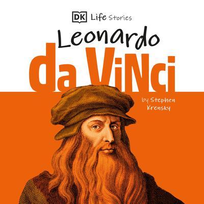 DK Life Stories: Leonardo da Vinci Audiobook, by Stephen Krensky