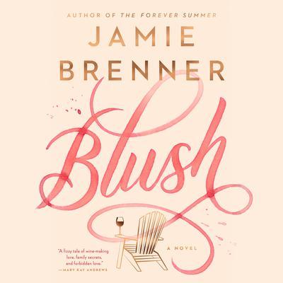 Blush Audiobook, by Jamie Brenner