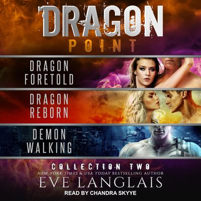 Dragon Point: Collection Two: Books 4 - 6 Audiobook, by Eve Langlais